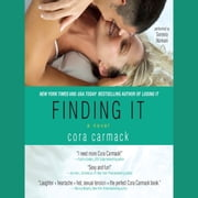Finding It audiobook by Cora Carmack