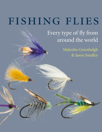 Fishing Flies eBook by Malcolm Greenhalgh,Smalley