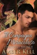 Il Compagno Miracoloso ebook by Amber Kell