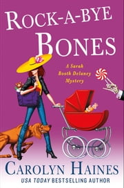 Rock-a-Bye Bones ebook by Carolyn Haines