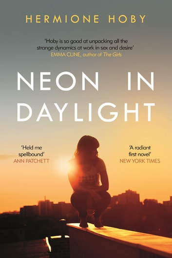 Neon in Daylight ebook by Hermione Hoby