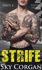Strife (Parte 4) ebook by Sky Corgan