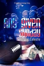 Any Given Sunday ebook by Mercy Celeste