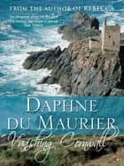 Vanishing Cornwall ebook by Daphne Du Maurier
