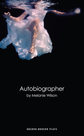 Autobiographer ebook by Melanie Wilson