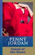 Island Of The Dawn (Mills & Boon Modern) ebook by Penny Jordan