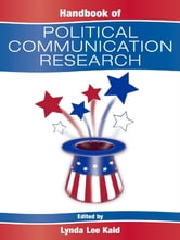 Handbook of Political Communication Research ebook by