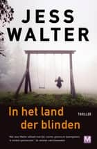 In het land der blinden ebook by Jess Walter