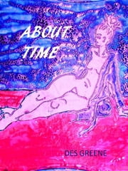 About Time ebook by Des Greene