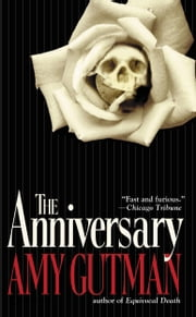 The Anniversary - A Novel ebook by Amy Gutman