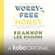 Worry-Free Money - A Kobo Original オーディオブック by Shannon Lee Simmons