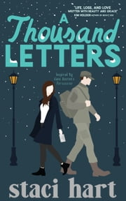 A Thousand Letters - Inspired by Jane Austen's Persuasion ebook by Staci Hart