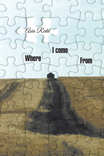 Where I Come From ebook by Asia Redd