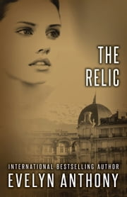 The Relic ebook by Evelyn Anthony