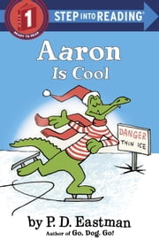 Aaron is Cool ebook by P.D. Eastman