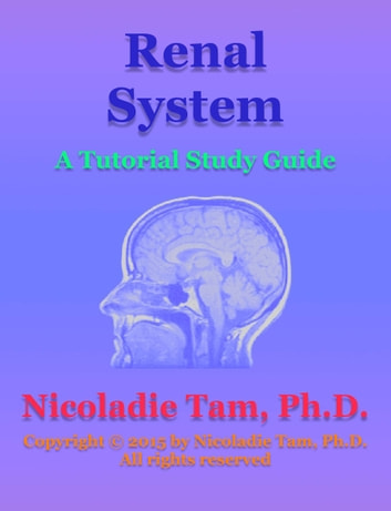 renal system study guide Histology study guide kidney and  kidneys excrete urine, produced by  modifying a filtrate of blood plasma [for an  saq, renal system.