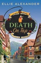 Death on Tap ebook by Ellie Alexander