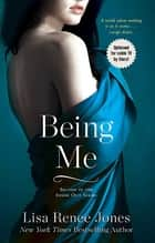 Being Me ebook by Lisa Renee Jones