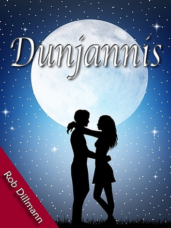Dunjannis ebook by Rob Dillmann