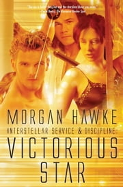 Victorious Star ebook by Morgan Hawke
