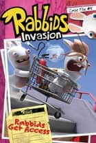 Case File #5 Rabbids Get Access ebook by David Lewman, Shane L. Johnson