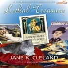 Lethal Treasure audiobook by Jane K. Cleland