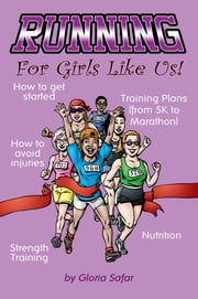 Running For Girls Like Us ebook by Gloria Safar