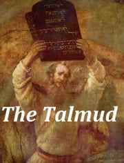 The Talmud (Illustrated) ebook by Michael Rodkinson