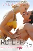 By Referral Only (Whitman University) ebook by Lyla Payne