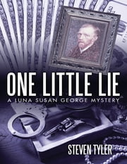 One Little Lie ebook by Steven Tyler