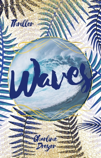 Waves eBook by Charline Dreyer