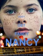 Don't Get Fancy Nancy ebook by Mark Fitzgerald