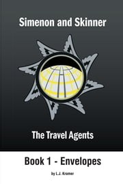 Simenon and Skinner : The Travel Agents ebook by L. Kramer