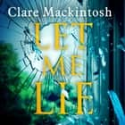 Let Me Lie - The Number One Sunday Times Bestseller Audiolibro by Clare Mackintosh, Clare Mackintosh, Gemma Whelan