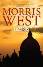 Lazarus ebook by Morris West