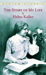 The Story of My Life ebook by Helen Keller