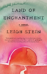 Land of Enchantment ebook by Leigh Stein