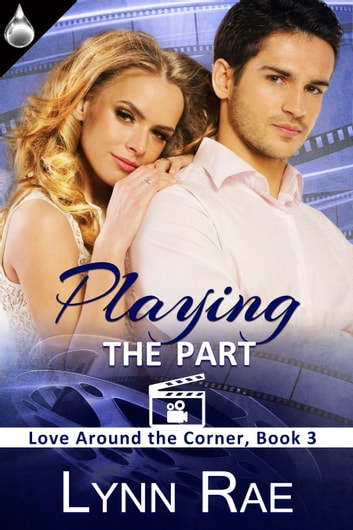 Playing the Part ebook by Lynn Rae