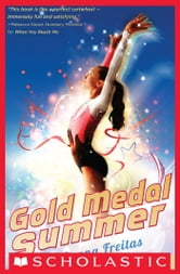 Gold Medal Summer ebook by Donna Freitas