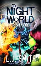 Huntress - Book 7 ebook by L J Smith