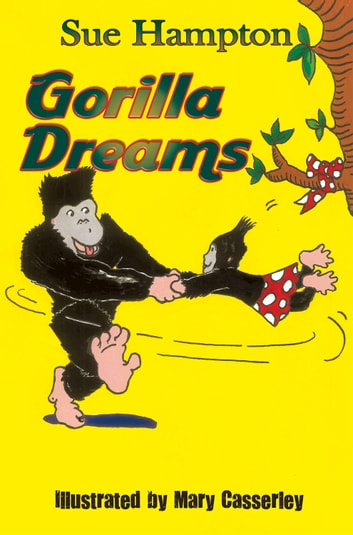 Gorilla Dreams ebook by Sue Hampton