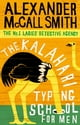 Alexander McCall Smith所著的The Kalahari Typing School For Men 電子書
