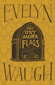 Put Out More Flags ebook by Evelyn Waugh