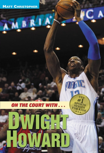 On The Court Withdwight Howard Ebook By Matt Christopher