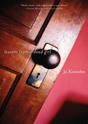 Lessons from a Dead Girl ebook by Jo Knowles