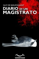 Diario di un Magistrato ebook by Guy de Maupassant