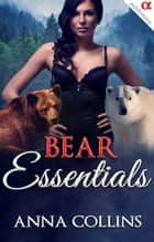 Bear Shifter Romance - Predator Instincts, #4 ebook by Anna Collins