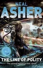 The Line of Polity ebook by Neal Asher