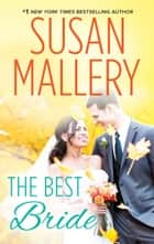 The Best Bride eBook par Susan Mallery