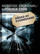 Dödad av kvinnohand ebook by